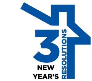 Three New Years Resolutions